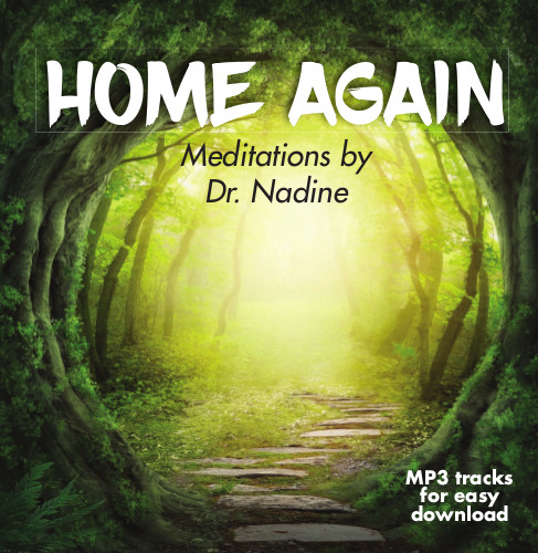 HOME AGAIN Meditations (69 min. MP3)